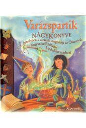 Varázspartik nagy könyve - Kilby, Janice Eaton, Taylor, Terry - Régikönyvek