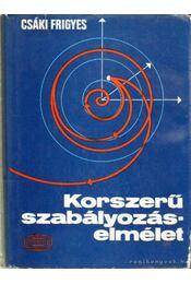 Korszerű szabályozáselmélet - Csáki Frigyes - Régikönyvek