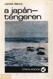 A Japán-tengeren - Smuul, Juhan - Régikönyvek