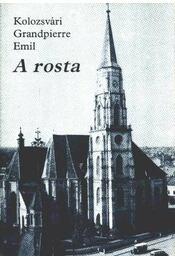 A rosta (aláírt) - Kolozsvári Grandpierre Emil - Régikönyvek