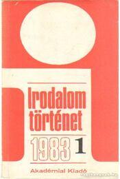 Irodalomtörténet 1983. évf. (teljes) - Több szerző - Régikönyvek