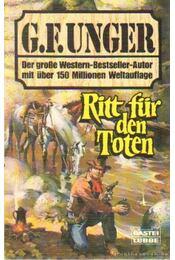 Ritt für den Toten - Unger, G. F. - Régikönyvek