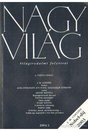 Nagyvilág 2004. XLIX. évfolyam (teljes) - Fázsy Anikó (főszerk.) - Régikönyvek