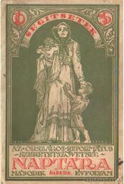 Az Országos Református Szeretetszövetség naptára 1935. évre II. évfolyam - Kiss Ferenc, Pap Béla - Régikönyvek