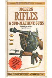 Modern Rifles & Sub-Machine Guns - Myatt, Frederick, Ridefort, Gerard - Régikönyvek