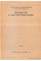Bevezetés a jogi informatikába - Dr. Kovács József - Régikönyvek