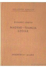 Magyar-francia szótár - Eckhardt Sándor - Régikönyvek