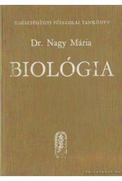 Biológia - Dr. Nagy Mária - Régikönyvek