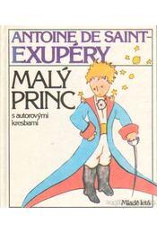 Maly princ - Saint-Exupéry, Antoine de - Régikönyvek