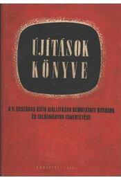 Újítások könyve - Fraknói Rezső, Sellei Péter - Régikönyvek