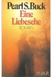 Eine Liebesehe - Pearl S. Buck - Régikönyvek
