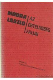 Az értelmiség falun - Módra László - Régikönyvek