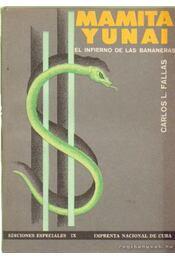 Mamita Yunai - Fallas, Carlos Luis - Régikönyvek