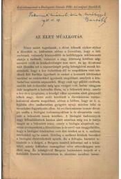 Az élet műalkotás - Dr. Bartók György - Régikönyvek