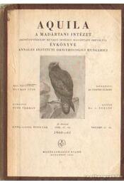 Aquila a madártani intézet (növényvédelmi kutató intézet madártani osztálya) évkönyve 1960-61 - Dr. Vertse Albert - Régikönyvek