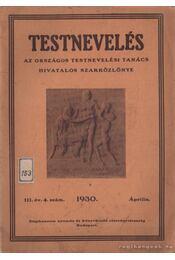 Testnevelés 1930. III. évf. 4. szám - Régikönyvek
