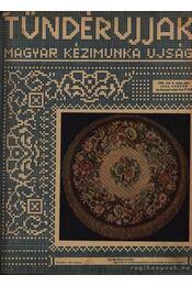Tündérujjak 1932 - W. Bartha Emma (szerk.), Szegedy Ila - Régikönyvek