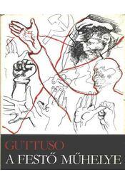 A festő műhelye - Guttuso, Renato - Régikönyvek