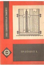 Öntészet I. - Tinnyei Pálné - Régikönyvek