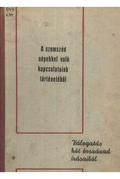 A szomszéd népekkel való kapcsolataink történetéből - Kemény G. Gábor - Régikönyvek