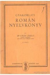 Gyakorlati román nyelvkönyv 1. füzet - Dr. Gáldi László - Régikönyvek