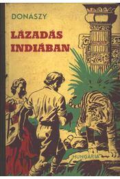 Lázadás Indiában - Donászy Ferenc - Régikönyvek