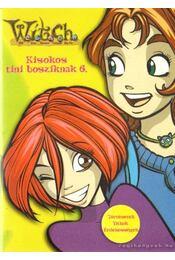 Witch Kisokos tini bosziknak 6. - Szemők Ildikó (szerk.) - Régikönyvek