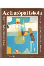 Az Európai Iskola - Pataki Gábor, Péter György - Régikönyvek