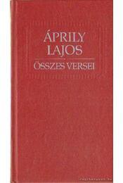 Áprily Lajos összes versei - Győri János - Régikönyvek