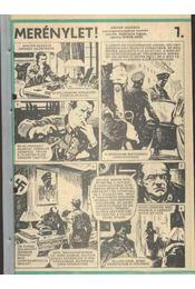 Merénylet (Füles 1985. 29-40. szám 1-12. rész) - Viktor Jegorov, Cs. Horváth Tibor - Régikönyvek