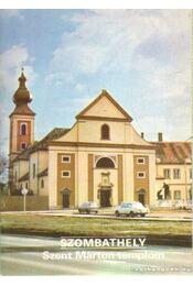 Szombathely - Szent Márton templom - Dercsényi Balázs - Régikönyvek