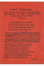 Eger vár viadaljáról való ének - Sugár István - Régikönyvek