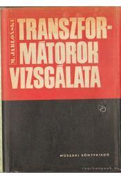 Transzformátorok vizsgálata - Jablonski, M. - Régikönyvek