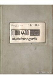 Dutra 4400 összkerékhajtású univerzális diesel- traktor alkatrészjegyzék - Donkó Magdolna (szerk.), Maglóczki Józsefné (szerk.) - Régikönyvek