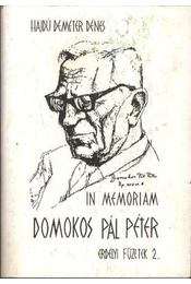 In memoriam Domokos Pál Péter - Hajdú Demeter Dénes - Régikönyvek
