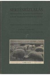Sertéshízlalás, értékesítés és házi feldolgozás - Csáky Ferenc - Régikönyvek