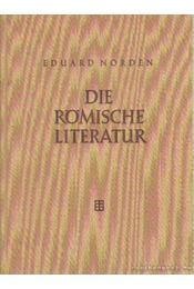 Die Römische Literatur - Norden, Eduard - Régikönyvek