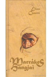 Marrákes hangjai - Canetti, Elias - Régikönyvek