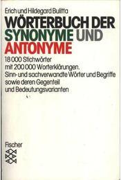 Wörterbuch der synonyme und antonyme - Bulitta, Erich, Bulitta, Hildegard - Régikönyvek