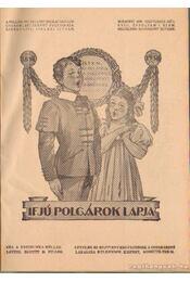 Ifjú polgárok lapja 1938. XVIII. évfolyam 1-4. szám; 1938 XVII. évfolyam 6-10. szám - Siklaki István - Régikönyvek