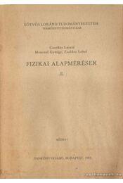 Fizikai alapmérések II. - Csordás László, Dr. Zsoldos Lehel, Menczel György - Régikönyvek