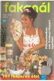 Fakanál 1992/4 - Tiszai László (szerk.) - Régikönyvek