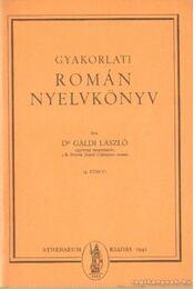 Gyakorlati román nyelvkönyv 4. füzet - Dr. Gáldi László - Régikönyvek