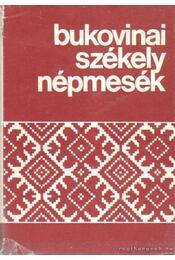 Bukovinai székey népmesék II. kötet - Sebestyén Ádám - Régikönyvek