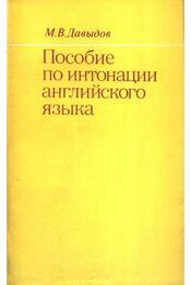 Пособие по интонации английского языка - Davidov, M. V. - Régikönyvek