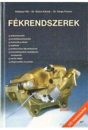 Fékrendszerek - Németh Sándor, Kőfalusi Pál, Dr. Szőcs Károly - Régikönyvek