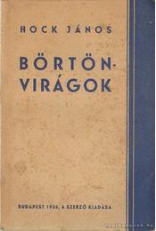 Börtönvirágok - Hock János - Régikönyvek