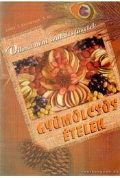 Gyümölcsös ételek - Jószay Magdolna - Régikönyvek