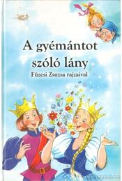 A tavitündér; A gyémántot szóló lány - Régikönyvek