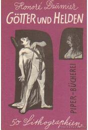 Götter und Helden - Daumier, Honoré - Régikönyvek
